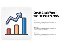Growth Graph Vector With Progressive Arrow Ppt PowerPoint Presentation Gallery Portfolio