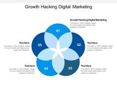 Growth Hacking Digital Marketing Ppt PowerPoint Presentation Portfolio Graphics Download Cpb