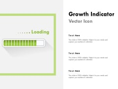 Growth Indicator Vector Icon Ppt PowerPoint Presentation Summary Clipart