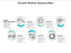 Growth Market Opportunities Ppt PowerPoint Presentation File Graphics Pictures Cpb