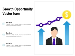 Growth Opportunity Vector Icon Ppt PowerPoint Presentation File Example Topics