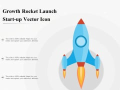 Growth Rocket Launch Start Up Vector Icon Ppt PowerPoint Presentation Inspiration Show