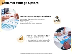 Growth Strategy And Growth Management Implementation Customer Strategy Options Ppt Show Sample PDF