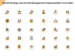 Growth Strategy And Growth Management Implementation Icons Slide Ppt Gallery Display PDF