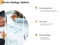 Growth Strategy And Growth Management Implementation Service Strategy Options Ppt Professional Outfit PDF
