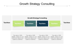 Growth Strategy Consulting Ppt PowerPoint Presentation Outline Backgrounds Cpb Pdf