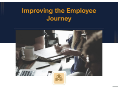 Guide Map Employee Experience Workplace Improving The Employee Journey Information PDF