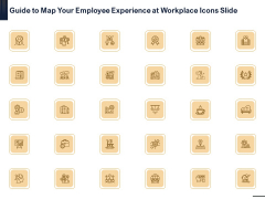 Guide To Map Your Employee Experience At Workplace Icons Slide Microsoft PDF