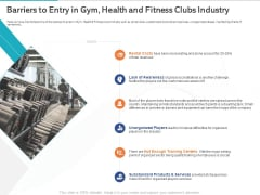 Gym Health And Fitness Market Industry Report Barriers To Entry In Gym Health And Fitness Clubs Industry Ppt Inspiration Template PDF