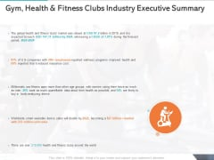 Gym Health And Fitness Market Industry Report Gym Health And Fitness Clubs Industry Executive Summary Ppt Layouts Microsoft PDF
