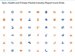 Gym Health And Fitness Market Industry Report Icons Slide Ppt PowerPoint Presentation Guidelines PDF