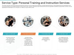 Gym Health And Fitness Market Industry Report Service Type Personal Training And Instruction Services Ppt Summary Deck PDF