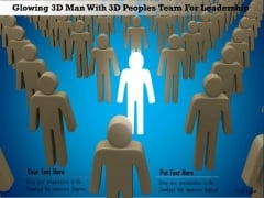 Glowing 3d Man With 3d Peoples Team For Leadership