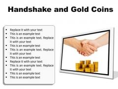 Gold Coins Handshake PowerPoint Presentation Slides F