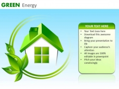 Green House Energy Efficient House PowerPoint Templates Green Ppt Slides