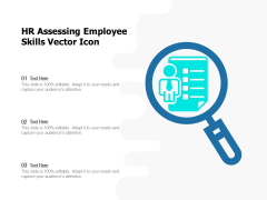 HR Assessing Employee Skills Vector Icon Ppt PowerPoint Presentation Gallery Gridlines PDF