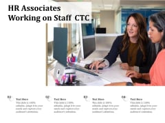 HR Associates Working On Staff CTC Ppt PowerPoint Presentation File Summary PDF