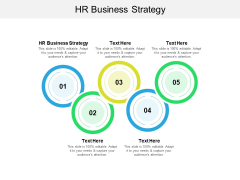 HR Business Strategy Ppt PowerPoint Presentation Infographics Show Cpb