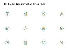 HR Digital Transformation Icons Slide Ppt Infographics Slides PDF
