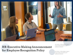 HR Executive Making Announcement For Employee Recognition Policy Ppt PowerPoint Presentation File Slide Portrait PDF