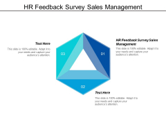 HR Feedback Survey Sales Management Ppt PowerPoint Presentation Diagrams
