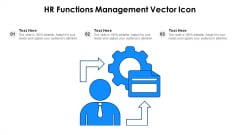 HR Functions Management Vector Icon Ppt PowerPoint Presentation File Master Slide PDF