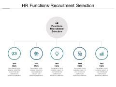 HR Functions Recruitment Selection Ppt PowerPoint Presentation Portfolio Sample Cpb Pdf