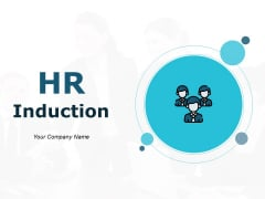 HR Induction Ppt PowerPoint Presentation Complete Deck With Slides