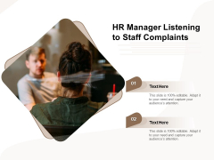 HR Manager Listening To Staff Complaints Ppt PowerPoint Presentation File Introduction PDF