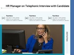 HR Manager On Telephonic Interview With Candidate Ppt PowerPoint Presentation Model Structure PDF