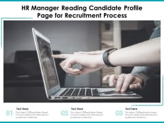 HR Manager Reading Candidate Profile Page For Recruitment Process Ppt PowerPoint Presentation Gallery Images PDF