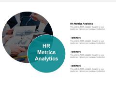 Hr Metrics Analytics Ppt Powerpoint Presentation Model Background Designs Cpb