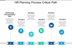 HR Planning Process Critical Path Ppt PowerPoint Presentation Inspiration Master Slide