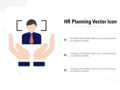 HR Planning Vector Icon Ppt Slides Icons PDF