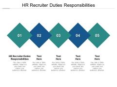 HR Recruiter Duties Responsibilities Ppt PowerPoint Presentation Infographic Template Elements Cpb Pdf