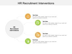 HR Recruitment Interventions Ppt PowerPoint Presentation Icon Microsoft Cpb Pdf