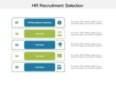 HR Recruitment Selection Ppt PowerPoint Presentation Slides Show Cpb Pdf