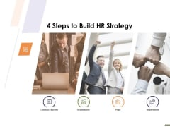 HR Strategy Employee Journey 4 Steps To Build HR Strategy Ppt Portfolio Design Templates PDF
