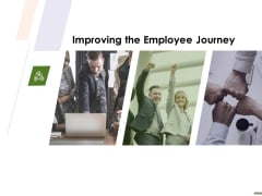 HR Strategy Employee Journey Improving The Employee Journey Ppt Summary Graphics Download PDF