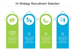HR Strategy Recruitment Selection Ppt PowerPoint Presentation Infographic Template Diagrams Cpb Pdf