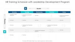 HR Training Schedule With Leadership Development Program Ppt PowerPoint Presentation Icon Deck PDF