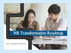 HR Transformation Roadmap Ppt PowerPoint Presentation Complete Deck With Slides