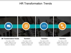HR Transformation Trends Ppt PowerPoint Presentation Show Deck Cpb