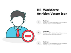 HR Workforce Attrition Vector Icon Ppt PowerPoint Presentation Pictures Introduction PDF
