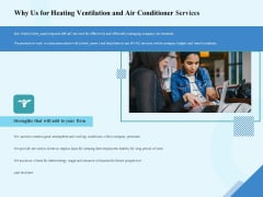 HVAC Why Us For Heating Ventilation And Air Conditioner Services Ppt Outline Slide Portrait PDF