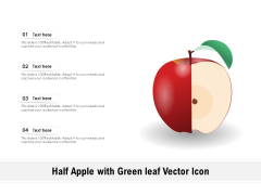 Half Apple With Green Leaf Vector Icon Ppt PowerPoint Presentation File Rules PDF