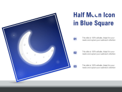 Half Moon Icon In Blue Square Ppt PowerPoint Presentation Slides Gallery