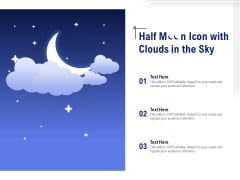 Half Moon Icon With Clouds In The Sky Ppt PowerPoint Presentation Styles Show