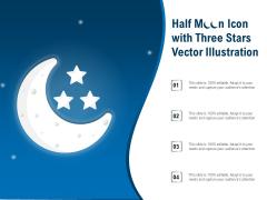 Half Moon Icon With Three Stars Vector Illustration Ppt PowerPoint Presentation Layouts Model