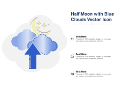 Half Moon With Blue Clouds Vector Icon Ppt PowerPoint Presentation Outline Summary